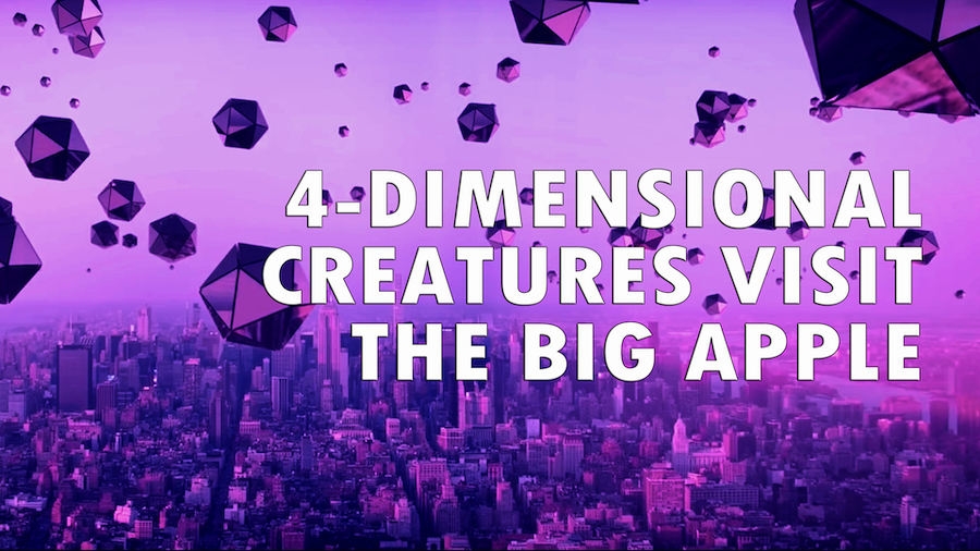 4-Dimensional Creatures Visit the Big Apple (just for fun!)